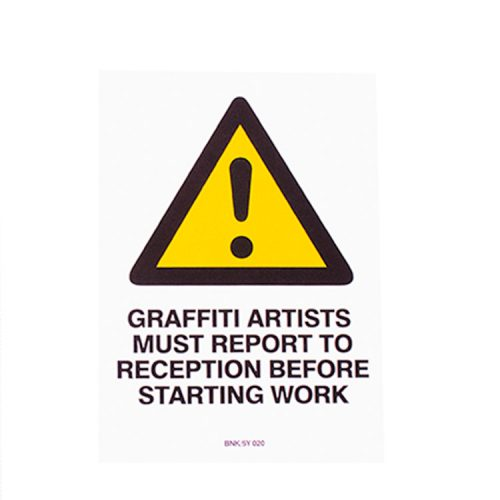 banksy graffiti artists must report to reception before starting work sticker with yellow hazard symbol