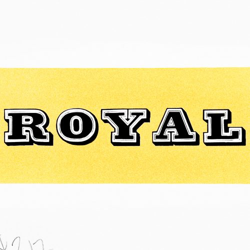 ben eine royal print showing middle of print with royal in black text over gold paint