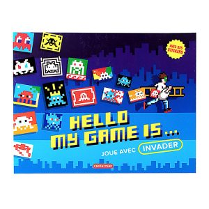 HELLO MY GAME IS…BOOK (Jour Avec Invader)