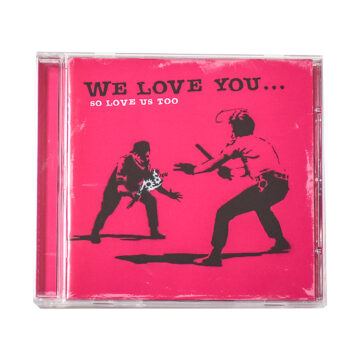 banksy we love you so love us too cd