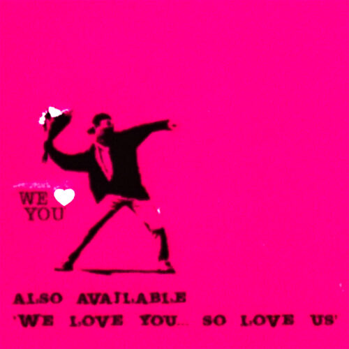 banksy we love you so love us too cd showing flower thrower close up