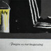 banksy forgive us our trespassing showing text